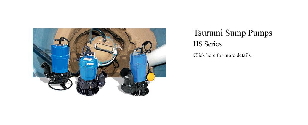 Tsurumi Sump Pump HS Series